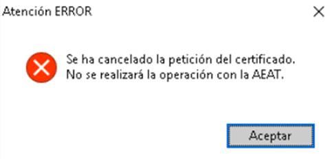 Se ha cancelado la petición del certificado. No se realizara la operación con la AEAT