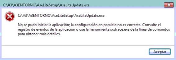 No se pudo iniciar la aplicación; la configuración en paralelo no es correcta. Consulte el registro de eventos de la aplicación o use la herramienta sxstrace.exe de la línea de comandos para obtener más detalles.