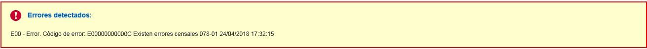 E00 - Error Codigo de error E00000000000C Existen errores censales