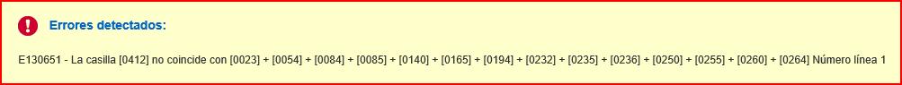 Error de validación: E130651 - La casilla [0412] no coincide con [0023] + [0054] + [0084] + [0085] + [0140] + [0165] + [0194] + [0232] + [0235] + [0236] + [0250] + [0255] + [0260] + [0264] Número línea 1