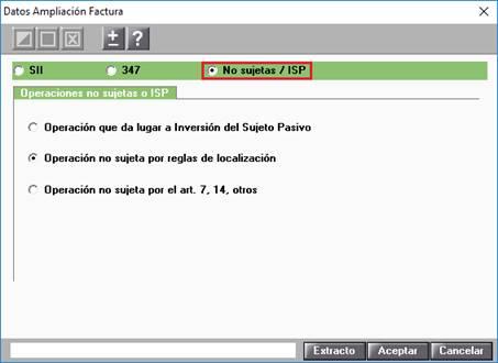 Datos Ampliación Factura / No sujetas/ISP