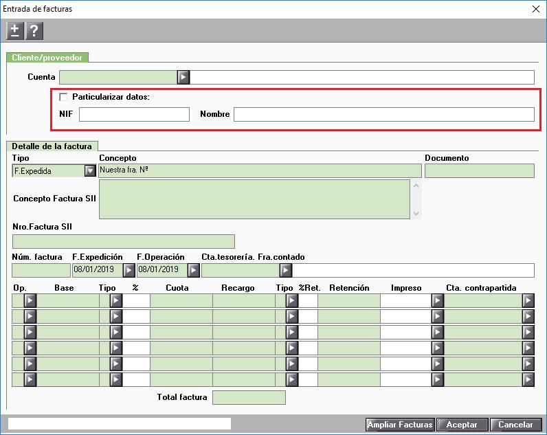 Entrada facturas Ampliar bases Particularizar datos