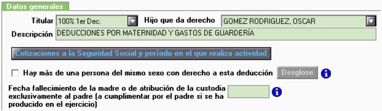 DM Deduccion maternidad y guarderia Datos Generales