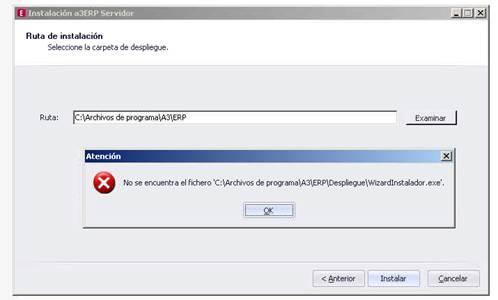 No se encuentra el fichero C:\Archivos de programa\A3\ERP\Despliegue\wizardInstalador.exe