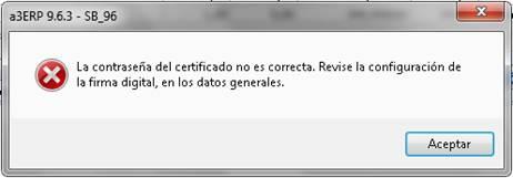 La contraseña del certificado no es correcta