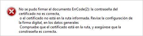 No se pudo firmar el documento ErrCode(2): la contraseña del certificado no es correcta…